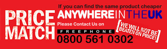 PRICE MATCH: If you can find the same product cheaper anywhere in the UK please contact us on FREEPHONE 0800 561 0302  [We will not be beaten on price!]